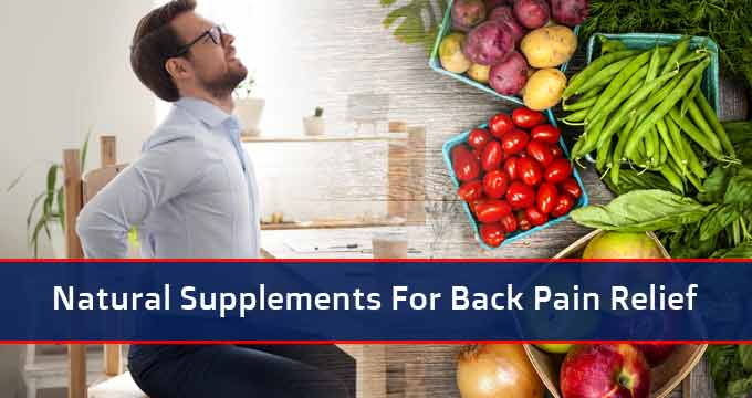 Natural Supplements For Back Pain Relief
