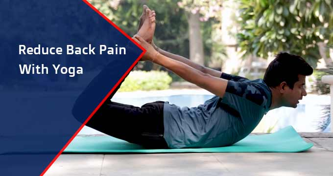 Reduce Back Pain with Yoga