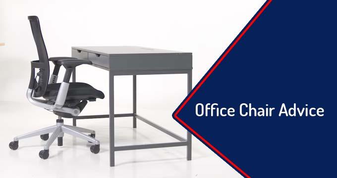 Office Chair Advice
