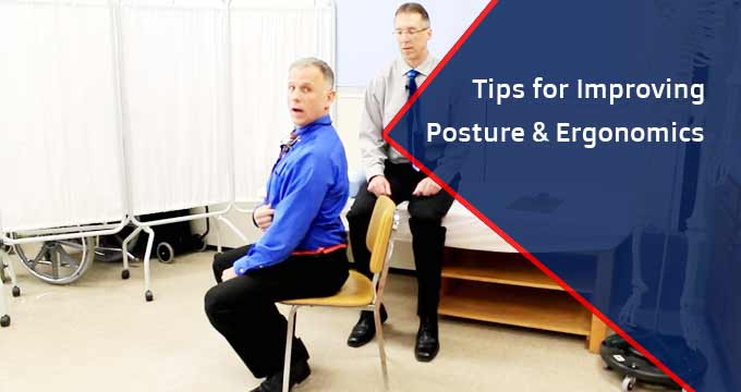 Tips for Improving Posture and Ergonomics