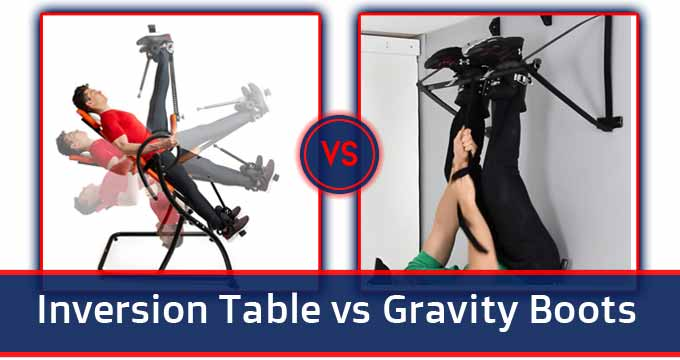 inversion table vs gravity boots