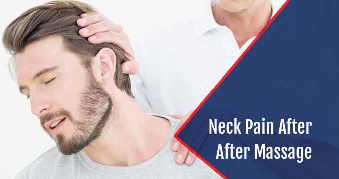 neck pain after massage