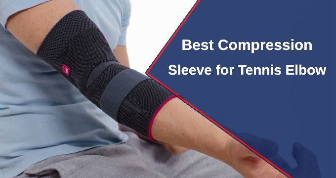 best elbow support for tennis elbow